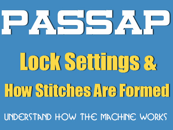 lock settings, how stitches are formed